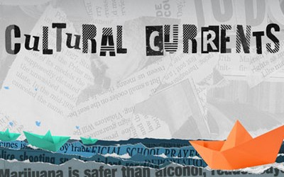Cultural Currents